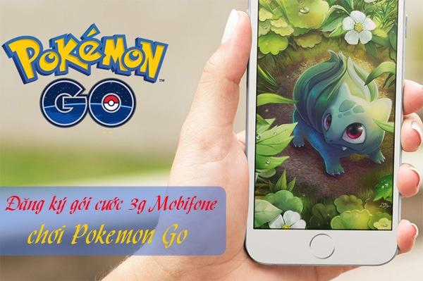 Đăng ký gói cước 3G Mobifone chơi Pokemon Go