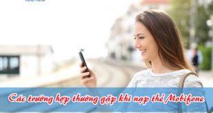 xử lý các vấn đề thường gặp nạp thẻ Mobifone