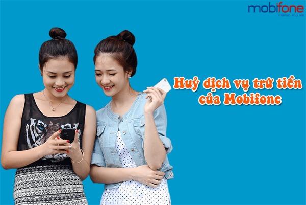 huỷ dịch vụ trừ tiền của Mobifone