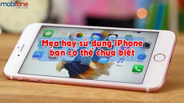 mẹo hay sử dụng iphone