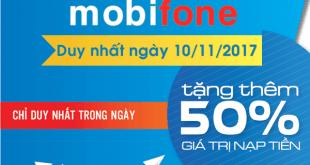 Mobifone khuyến mãi 10/11/2017 với 2 chương trình ưu đãi