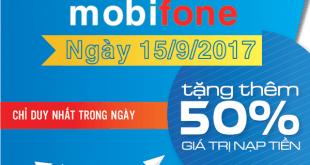 Mobifone khuyến mãi ngày 15/9/2017 với 2 chương trình khuyến mãi