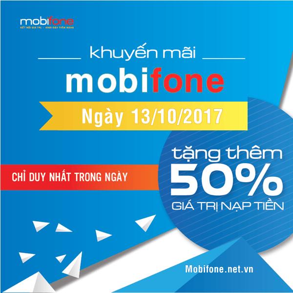 Mobifone khuyến mãi 13/10/2017 tặng 50% thẻ nạp, tiền nạp