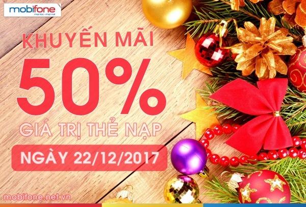 Mobifone khuyến mãi 22/12/2017 tặng 50% thẻ nạp