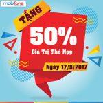Mobifone khuyến mãi ngày 17/3/2017 ưu đãi 50% giá trị thẻ nạp