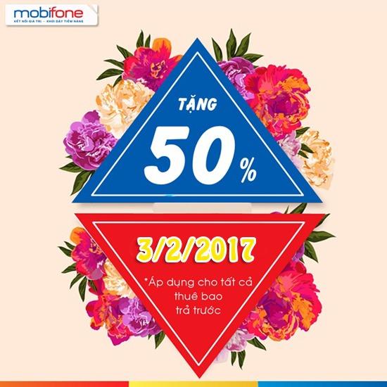 Mobifone khuyến mãi ngày 3/2/2017 tặng 50% thẻ nạp