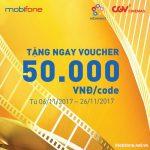 Mobifone khuyến mãi tặng 50.000đ mua vé xem phim CGV từ 6/11 - 26/11