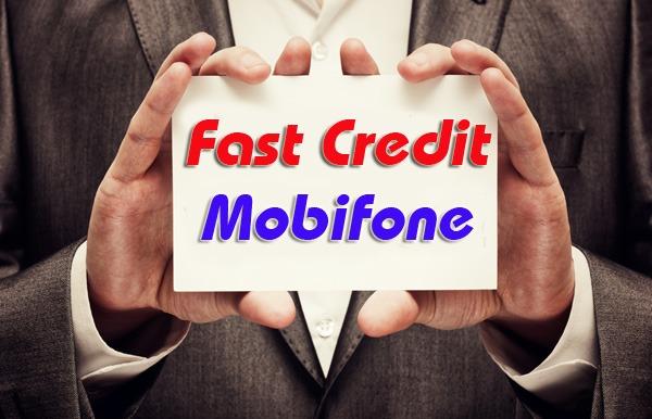 Fast Credit Mobifone ứng tiền tự động