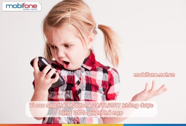 Nguyên nhân nạp thẻ Mobifone ngày 24/11/2017 không được tặng 100% thẻ nạp
